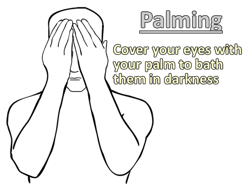 Palming eye exercises