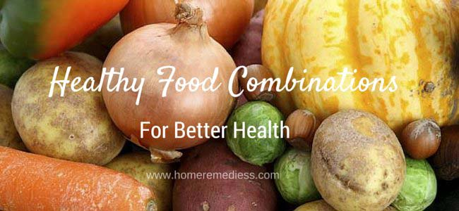 Healthy Food Combinations - Food combining