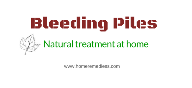 Piles treatment at home in bleeding