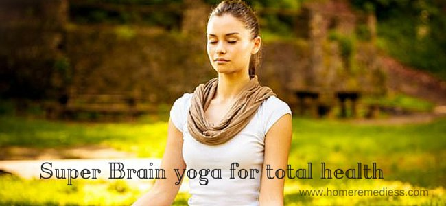 Super brain yoga for total health