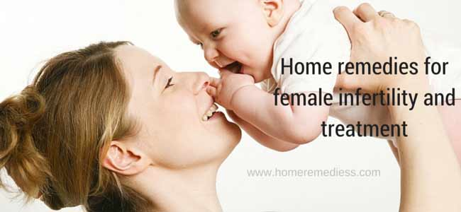 Home remedies for female infertility and treatment