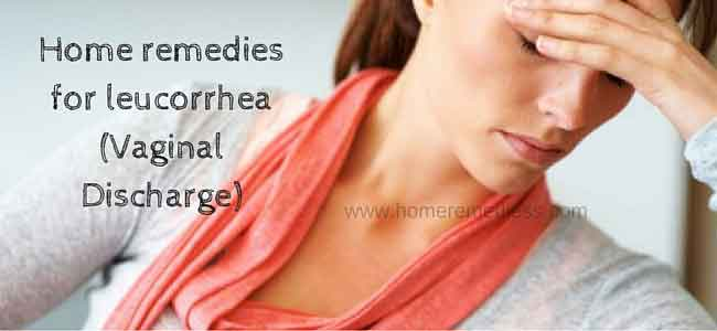 Home remedies for leucorrhea (Vaginal Discharge)